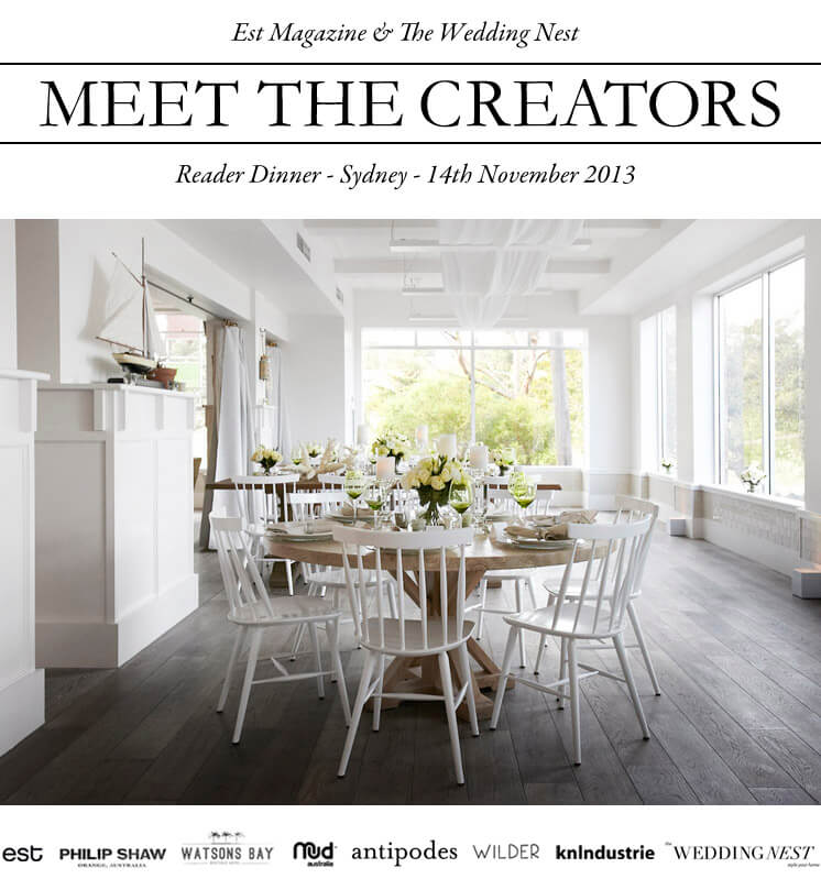 Est Magazine and The Wedding Nest Reader Dinner Watsons Bay Boutique Hotel